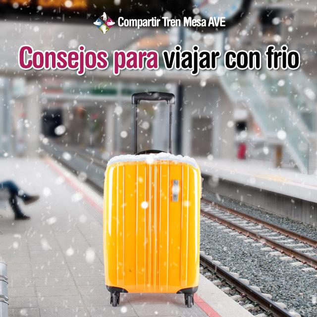 Cinco consejos para viajar en AVE con tu maleta de invierno.