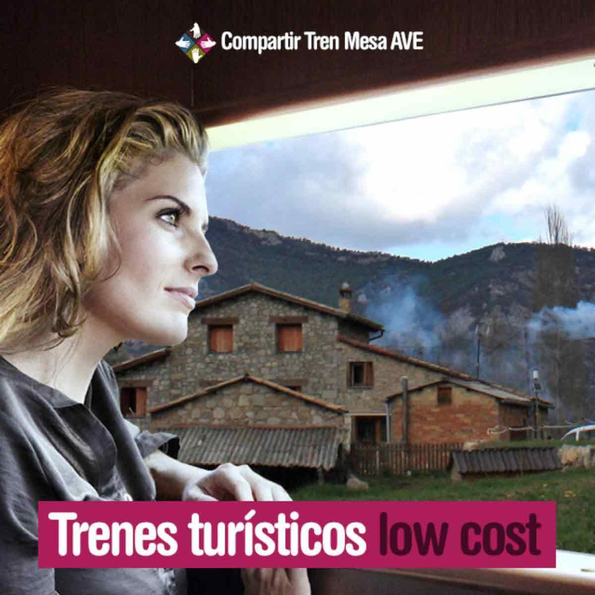 Trenes turísticos low cost