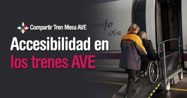 accesibilidad en los trenes AVE.