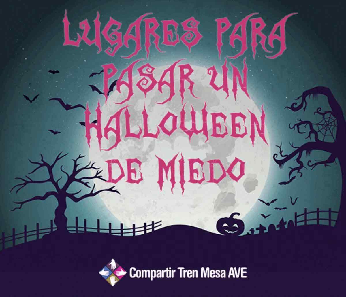 13 lugares para pasar Halloween con mucho miedo