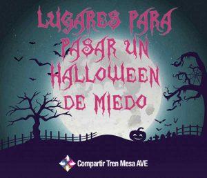 10 lugares para pasar Halloween con mucho miedo