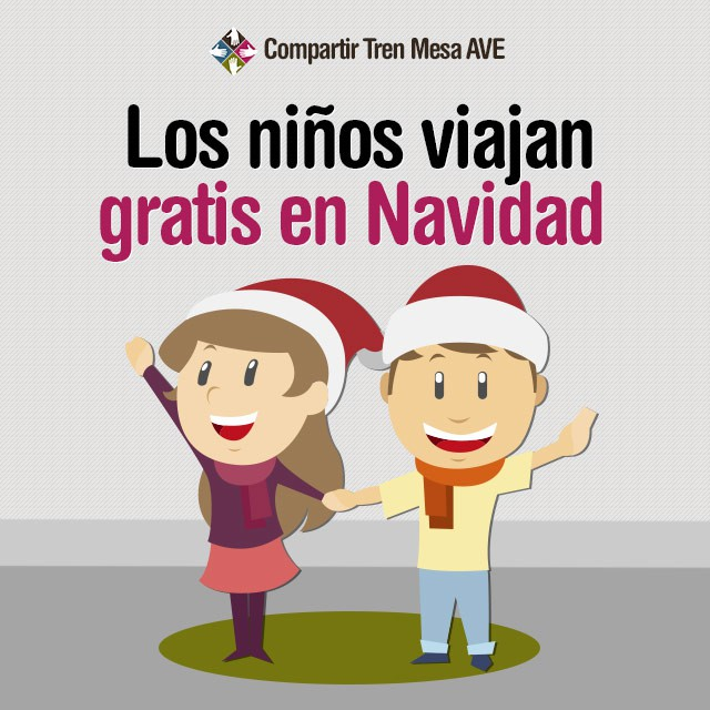 Los niños viajan gratis en Navidad con el AVE