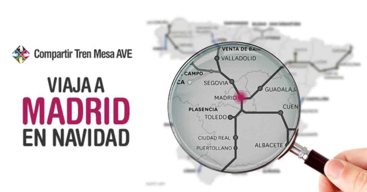 Viaja en AVE y disfruta de Madrid en Navidad