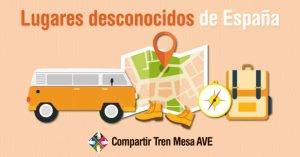 Conoce diez lugares desconocidos de España con Compartir Tren Mesa AVE