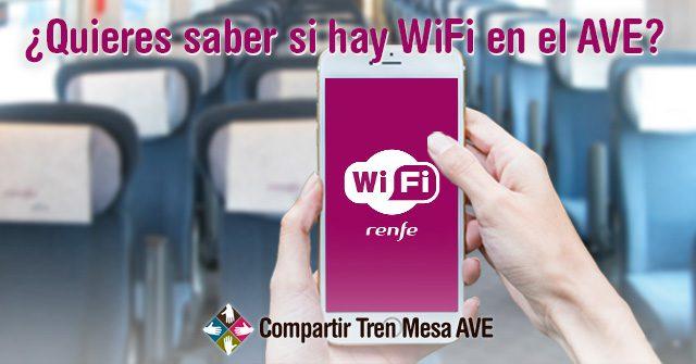 Si quieres saber si hay WiFi en el AVE…