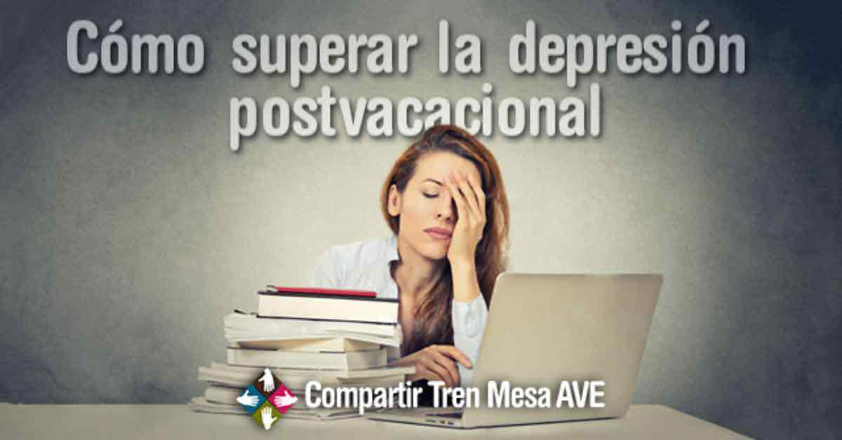 C mo evitar o superar la depresi n postvacacional - Consejos para superar la depresion ...