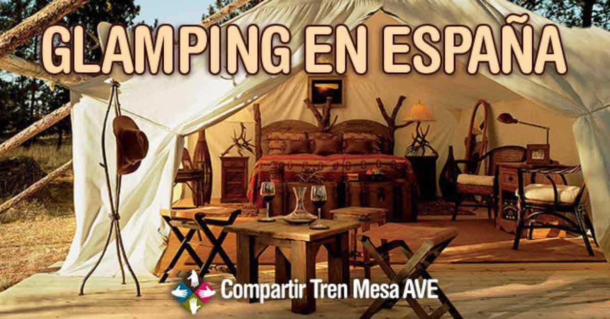 Glamping en España, la nueva forma de hacer turismo