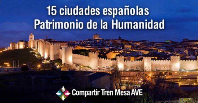 Las 15 ciudades de España Patrimonio de la Humanidad