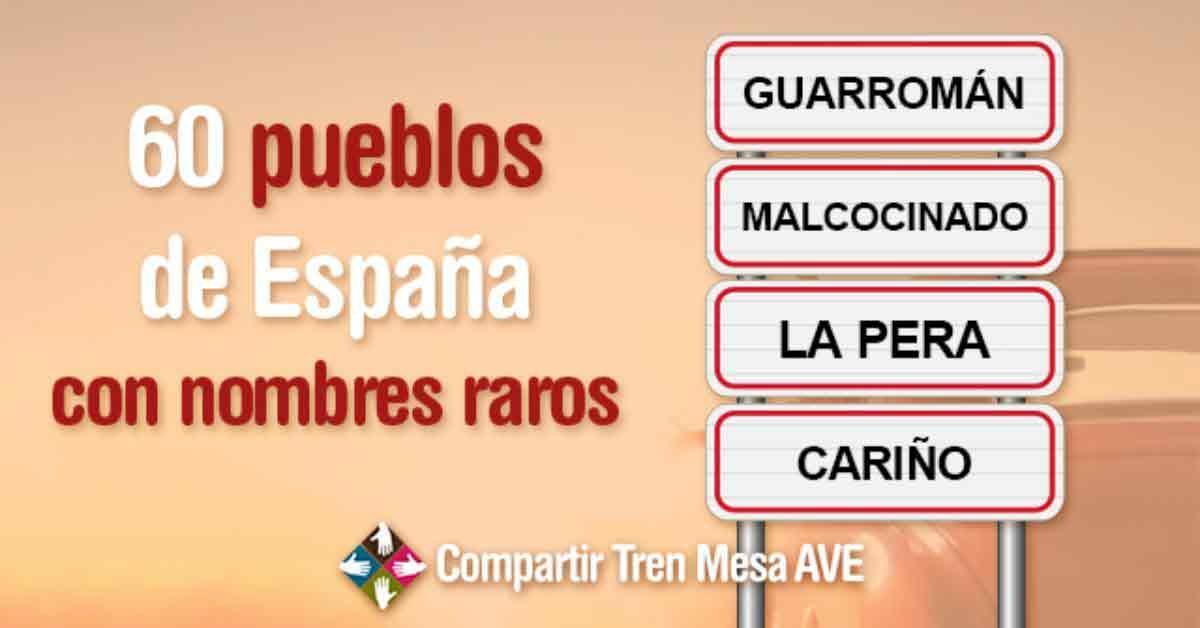 60 pueblos con nombres raros en España