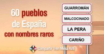 62 pueblos con nombres raros en España