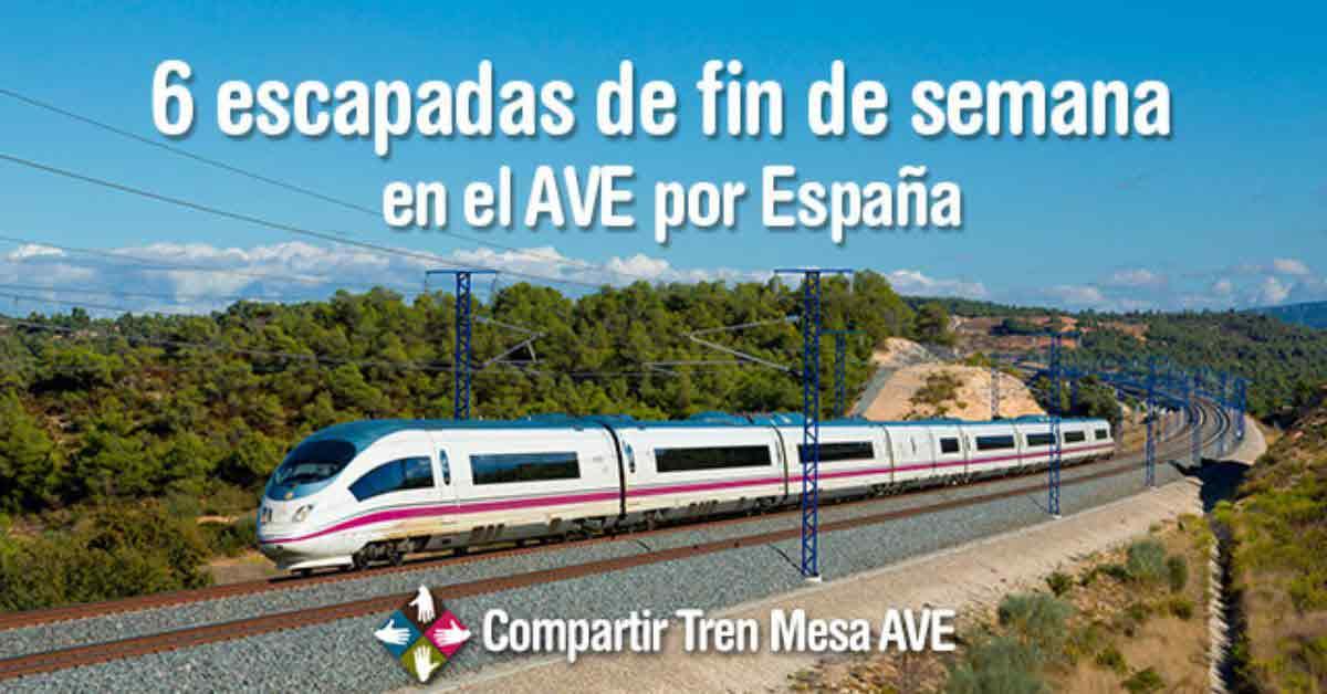 6 escapadas de fin de semana en el AVE por España