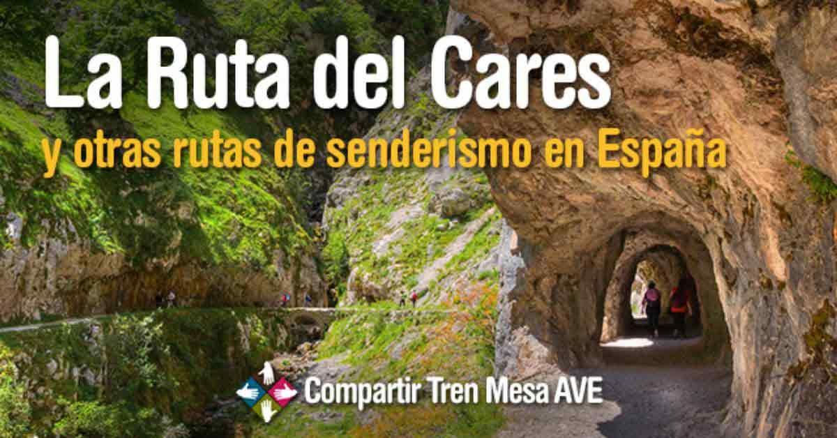 La Ruta del Cares y otras rutas de senderismo en España