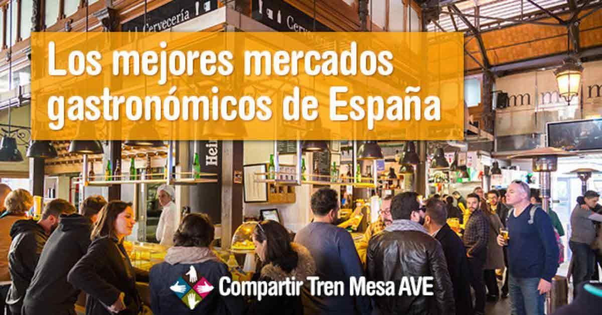 El mercado de San Miguel en Madrid y la Boquería en Barcelona y otros 8 mercados gastronómicos