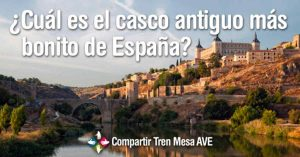 ¿Cuál es el casco antiguo más bonito de España?
