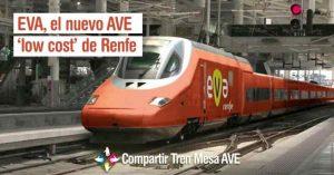 EVA, el nuevo AVE 'low cost' de Renfe