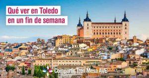 Qué ver en Toledo en un fin de semana