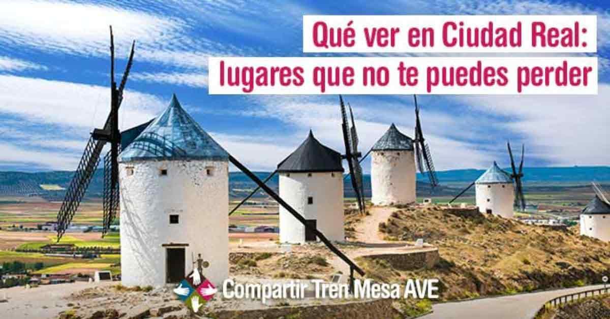 Qué ver en Ciudad Real: lugares que no te puedes perder