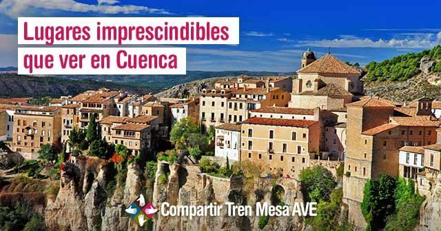 Lugares-imprescindibles-que-ver-en-Cuenca